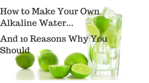 how-to-make-your-own-alkaline-water